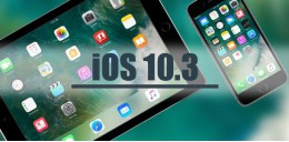 Apple выпустила iOS 10.3 для iPhone, iPad и iPod touch